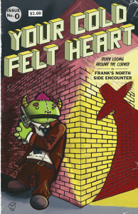Your Cold Felt Heart - Issue No. 0